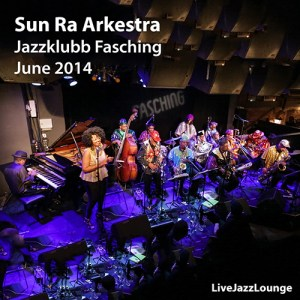 Video: Sun Ra Arkestra – Jazzklubb Fasching, Stockholm, June 2014
