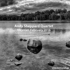 Andy Sheppard Quartet – Mejeriet, Lund, February 2016