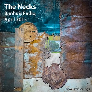 The Necks – Bimhuis, Amsterdam, April 2015