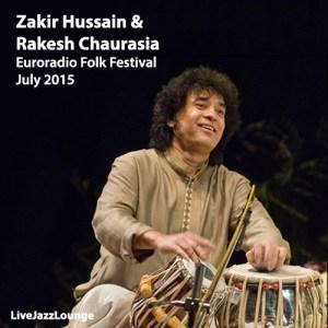 Off-Jazz: Zakir Hussain & Rakesh Chaurasia – Euroradio Folk Festival, July 2015