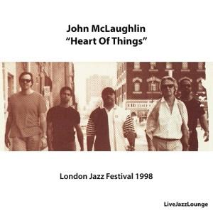 "John McLaughlin ""Heart Of Things"" – London Jazz Festival 1998"