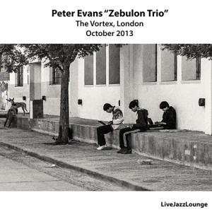 "Peter Evans ""Zebulon Trio"" – The Vortex, London, October 2013"