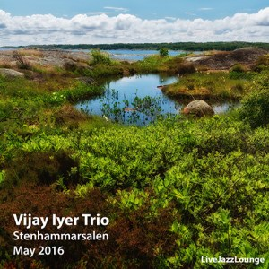 Vijay Iyer Trio – Stenhammarsalen, Gothenburg, May 2016