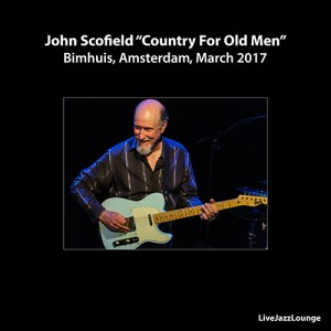 "John Scofield ""Country For Old Men"" – Bimhuis, Amsterdam, March 2017"