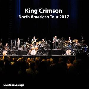 Off-Jazz: King Crimson – North American Tour 2017