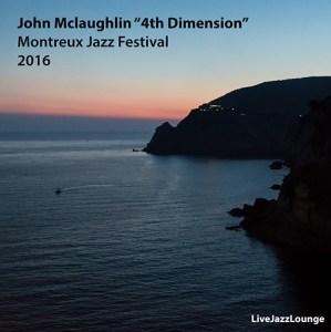 "John McLaughlin ""4th Dimension"" – Montreux Jazz Festival, July 2016"