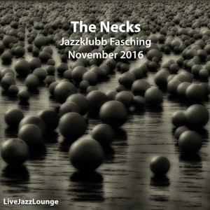The Necks – Jazzklubb Fasching, Stockholm, November 2016