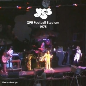 Off-Jazz: YES – Queens Park Rangers Football Stadium, England, May 1975