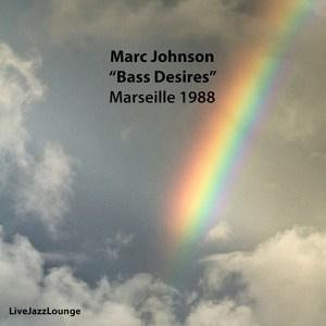 "Marc Johnson ""Bass Desires"" – Marseille 1988"