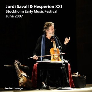 Off-Jazz: Jordi Savall – Stockholm Early Music Festival, Sweden, June 2007