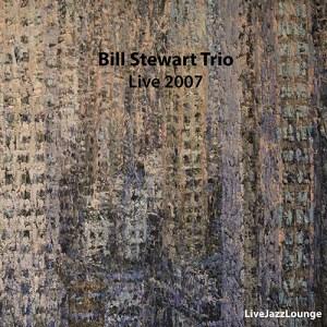 Bill Stewart Trio – JazzZ Espace 2007