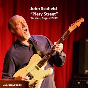 "John Scofield ""Piety Street"" – Willisau Jazz Festival, August 2009"