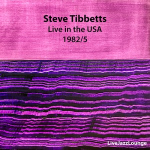 Steve Tibbetts – Live in the USA 1982/5
