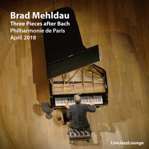 Brad Mehldau – Philharmonie de Paris, April 2018