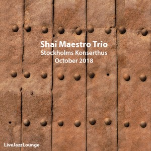 Shai Maestro Trio – Stockholms Konserthuset, October 2018