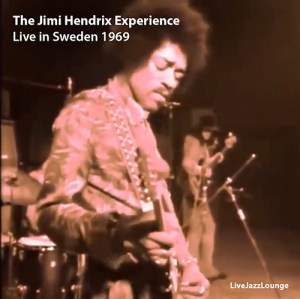 Off-Jazz: The Jimi Hendrix Experience – Stockholm, January 1969