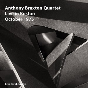 Anthony Braxton Quartet – Boston, October 1975