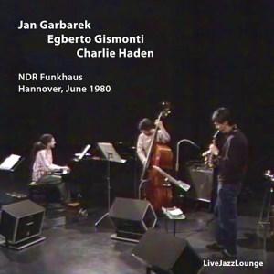 Jan Garbarek, Egberto Gismnoti & Charlie Haden – Hannover, June 1980