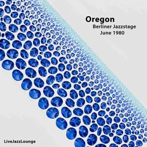 Oregon – Berliner Jazzstage, November 1980