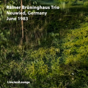 Rainer Brüninghaus Trio – Neuwied, Germany, October 1983