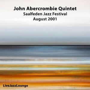 John Abercrombie Quintet – Saalfeden Jazz Festival, August 2001