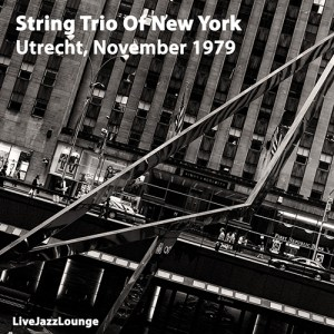 String Trio Of New York – Utrecht, Netherlands, 1979