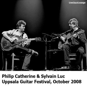 Philip Catherine & Sylvain Luc – Uppsala Guitar Festival, October 2008