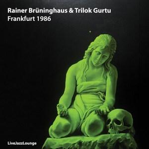 Rainer Brüninghaus & Trilok Gurtu – Frankfurt 1986