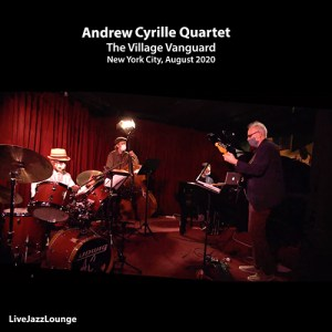 Andrew Cyrille Quartet – The Village Vanguard, New York City, August 2020