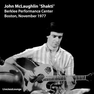 """John McLaughlin """"Shakti"""" – Berklee Performance Center, November 1977"""