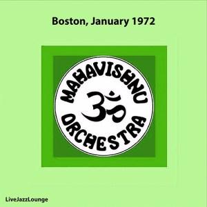 Mahavishnu Orchestra – Boston, January 1972