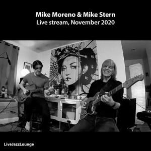 Mike Moreno & Mike Stern – Live stream, November 2020
