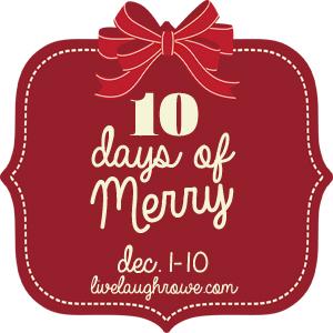 10 Days of Merry Christmas Series with LiveLaughRowe.com