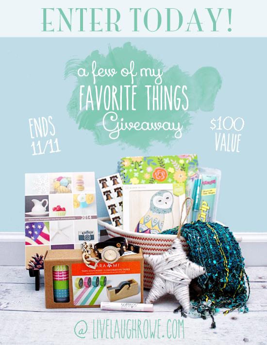 My Favorite Things Giveaway.  Enter today at LiveLaughRowe.com