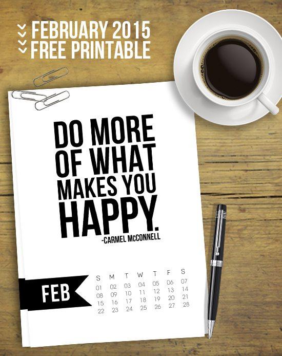 Free 5x7 Printable Calendar for February 2015 with inspirational quote!  www.livelaughrowe.com