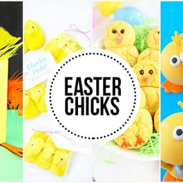 Super cute Easter Chicks -- from crafts to edibles, you're sure to leave smiling!