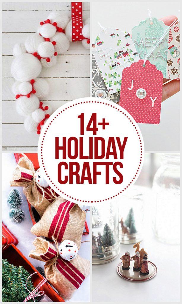 14+ Holiday Crafts to inspire you! livelaughrowe.com