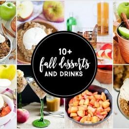 Fall Desserts and Drinks using apples! livelaughrowe.com