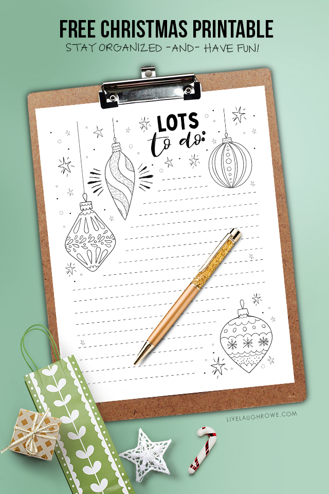 Have a lot to get done before Christmas? Use this Christmas To Do List with a coloring sheet to stay organized and add a little stress free coloring to the mix. Print yours at livelaughrowe.com