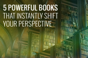 5-books-that-instantly-shift-your-perspective