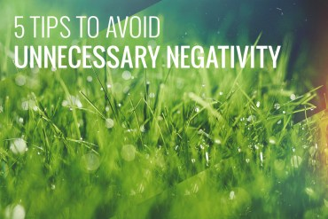 5-tips-to-avoid-negativity