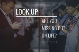 look-up-are-you-missing-out-on-life-header