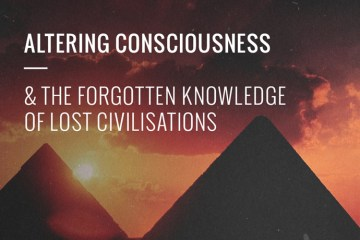 altering-consciousness-ancient-knowledge