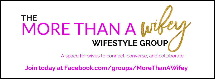 More than a Wifey Wifestyle Group