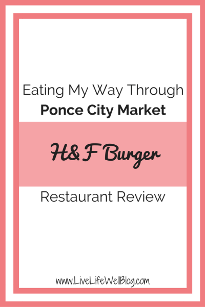 I'm on a mission to try every restaurant in Ponce City Market's Food Hall. Read about my experience at H&F Burger on LiveLifeWellBlog.com