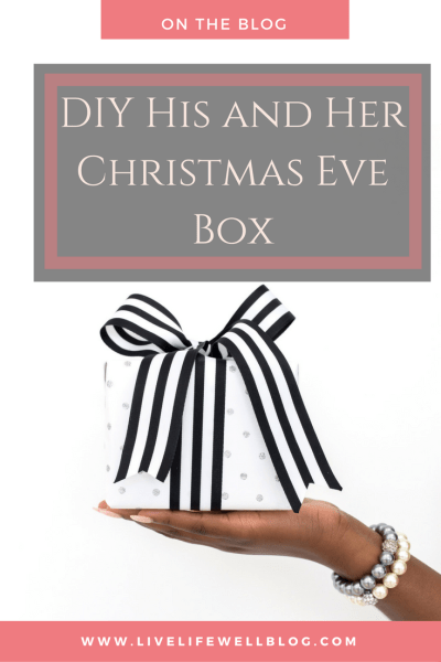 Create a DIY his and her Christmas Eve box to open for some quality time with your spouse this season