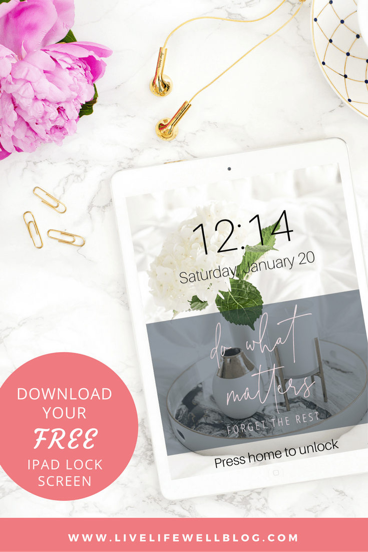 """Download your FREE """"do what matters"""" tablet lock screen!"""