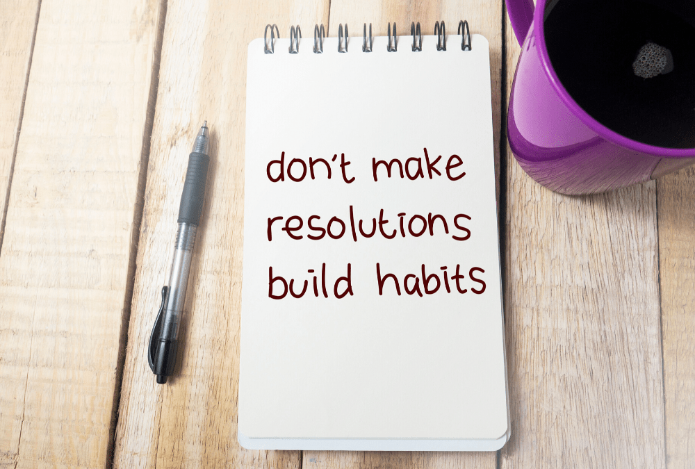 The Best Habits to Create in 2020
