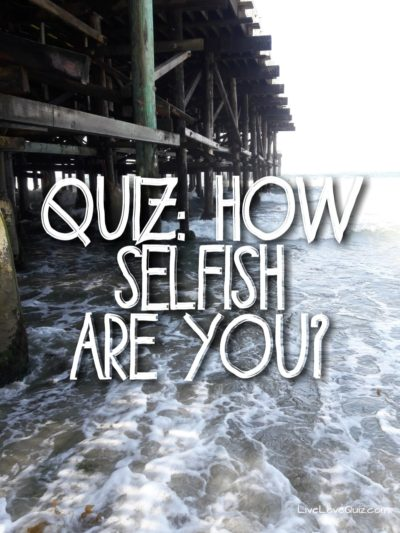 Quiz: How Selfish Are You?