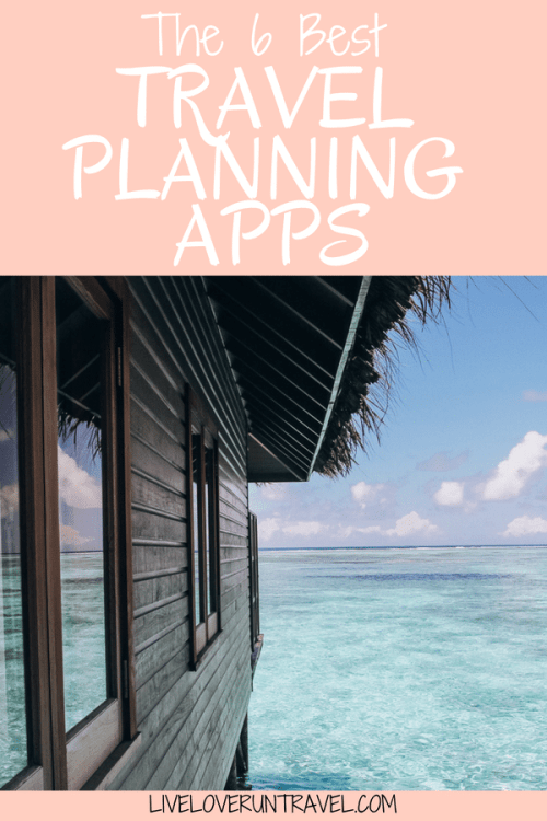 The best travel planning apps to help you save time and save money (plus avoid headaches!) when traveling
